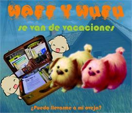 WAFF Y WUFU SE VAN DE VACACIONES