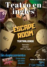 ESCAPE ROOM EDUCATIVO TEATRO EN INGLÉS