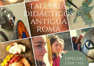Talleres Escolares-TALLERES DIDÁCTICOS SOBRE LA ANTIGUA ROMA