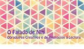 O Faiado de Nin * Obradoiros Creativos
